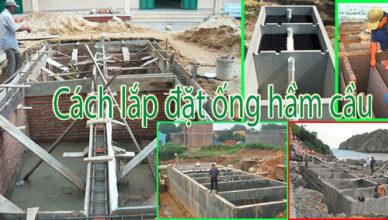 Cách lắp đặt ống hầm cầu, bể phốt